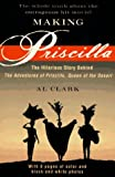 Making Priscilla, Al Clark, 0452274842
