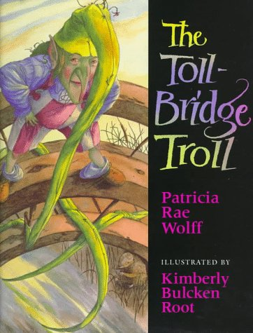 - The Toll-Bridge Troll