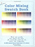 Color Mixing Swatch Book, Michael Wilcox, 0967962854