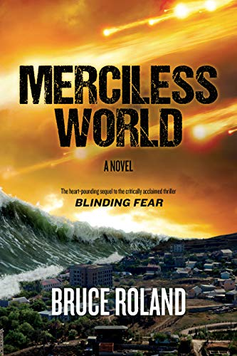 Merciless World by [Roland, Bruce]