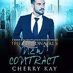 The Billionaire's New Contract | Cherry Kay