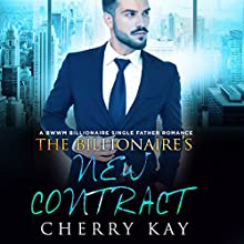 The Billionaire's New Contract Audiobook by Cherry Kay Narrated by Karl Falkenhayn