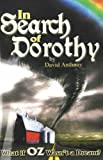 In Search of Dorothy, David Anthony, 0883911507