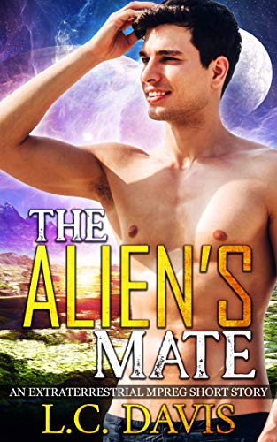 - The Alien's Mate: An Alien Mpreg Romance Short