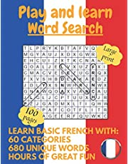 Play and learn: Large Print French Word Search Puzzle Book For Kids, Adults And Seniors
