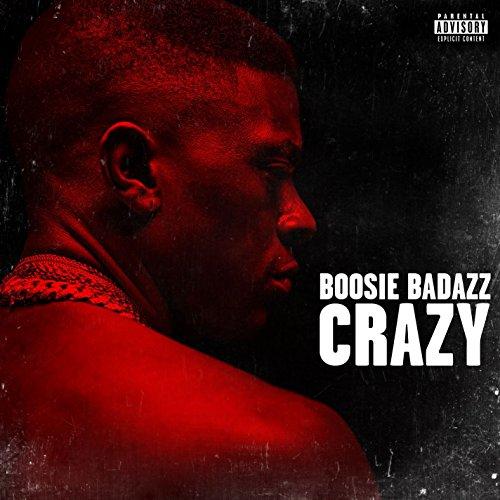 Crazy [Explicit]