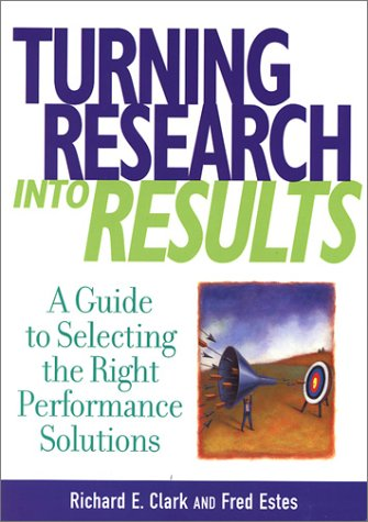 Turning Research into Results: A Guide to Selecting the Right Performance Solutions pdf