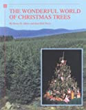 The Wonderful World of Christmas Trees, Henry H. Albers and Ann K. Davis, 0931209692