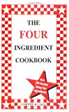 The Four Ingredient Cookbook, Linda Coffee and Emily Cale, 0962855006
