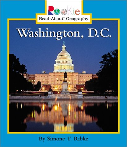 Washington, D.C. (Rookie Read-About Geography) ePub fb2 book