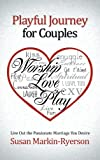Playful Journey for Couples, Susan Markin-Ryerson, 1462720250