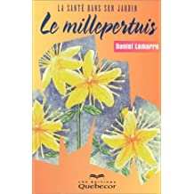 Millepertuis (Le)