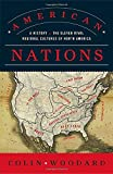 img - for American Nations: A History of the Eleven Rival Regional Cultures of North America book / textbook / text book