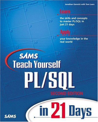 Sams Teach Yourself PL/SQL in 21 Days (2nd Edition)