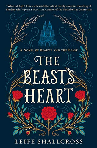 Image of The Beast's Heart: A Novel of Beauty and the Beast