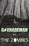 It All Started on a Bet (Grenademan Vs. The Zombies Book 1)