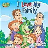 I Love My Family, Mark S. Bernthal, 0310714044