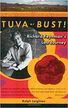image for Tuva or Bust!: Richard Feynman's Last Journey