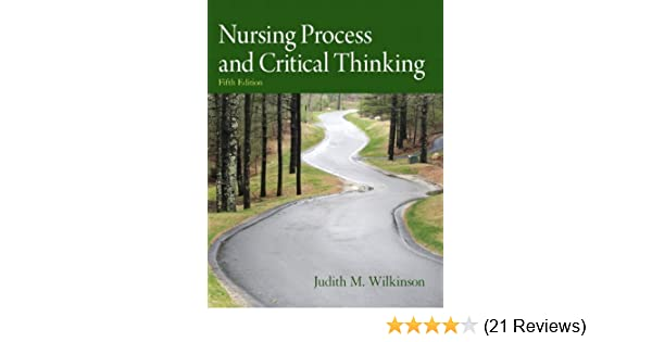 nursing process and critical thinking 5th edition