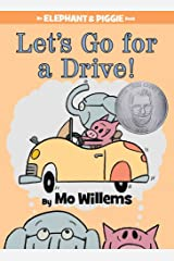 Let's Go for a Drive! (An Elephant and Piggie Book) Hardcover