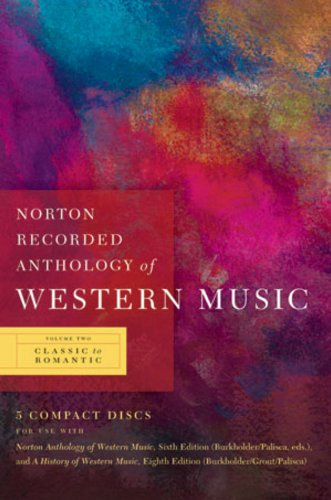 Norton Recorded Anthology of Western Music: Classic to Romantic