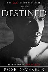 Destined (The Red Blindfold Book 3)