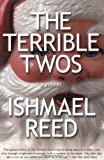 The Terrible Twos, Reed, Ishmael, 1564782263