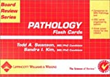 Pathology Flash Cards, Swanson, Todd Alm and Kim, Sandra I., 0781737109