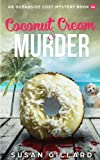 Coconut Cream & Murder: An Oceanside Cozy Mystery Book 44 (Volume 44) by  Susan Gillard in stock, buy online here