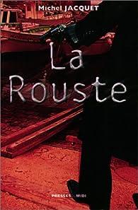 La Rouste par Michel Jacquet