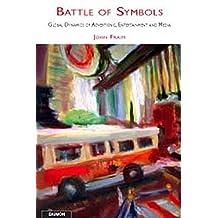 Battle of Symbols:Emerging Global Dynamics