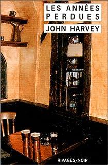 Les années perdues  par Harvey