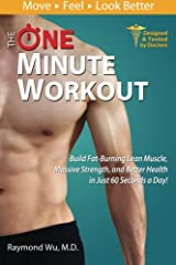 Just ONE exercise, ONE minute a day and you can get in shape and change your life! A workout in just one minute a day?! That's right! This effective fitness program was designed by doctors for virtually everyone. Whether you are out of shape,...