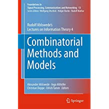 Combinatorial Methods and Models: Rudolf Ahlswede's Lectures on Information Theory 4
