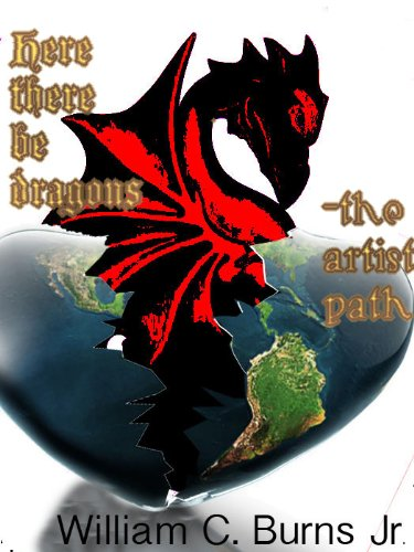 Here There Be Dragons – the Artist Path