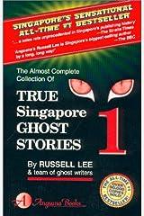 True Singapore Ghost Stories : Book 1 Paperback
