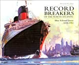Record Breakers of the North Atlantic, Arnold Kludas, 1574883283