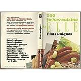 """100  fiches cuisine de """"elle"""" / plats uniques"""