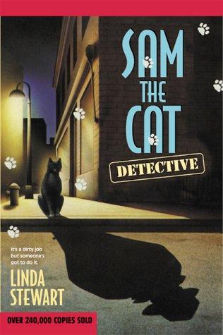 Sam the Cat: Detective (Sam the Cat Mysteries, No. 1)