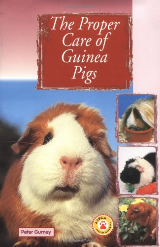 The Proper Care of Guinea Pigs