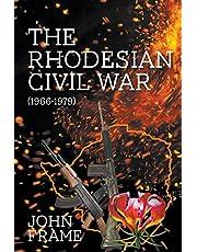 The Rhodesian Civil War (1966-1979)