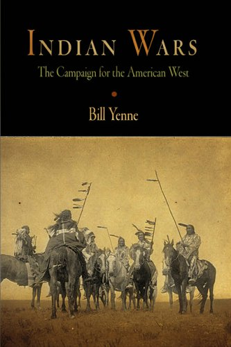Download Indian Wars: The Campaign for the American West PDF