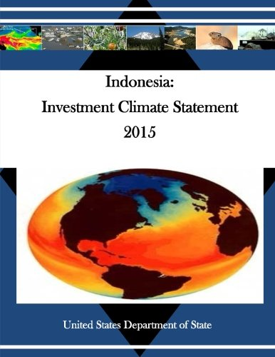 Indonesia: Investment Climate Statement 2015