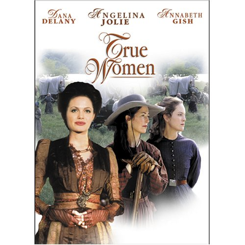Amazon True Women Dana Delany Annabeth Gish Angelina Jolie