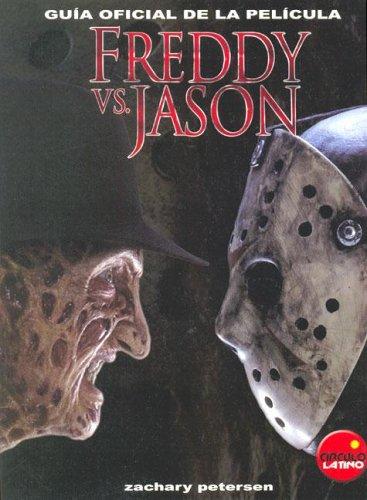 Descargar Libro Freddy Vs. Jason - Guia Oficial De La Pelicula Zachary Petersen