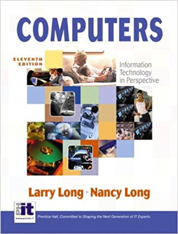 Computers: Information Technology in Perspective, 11th Edition ...