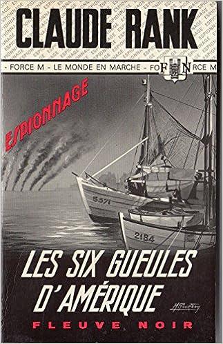 En ligne Les six gueules d'amérique 1062 pdf ebook
