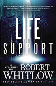 Life Support (An Alexia Lindale Novel Book 1)