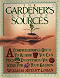 The Gardener's Book of Sources, William B. Logan, 0140467610