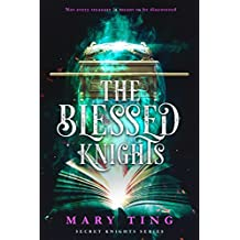 The Blessed Knights (Secret Knights Book 2)